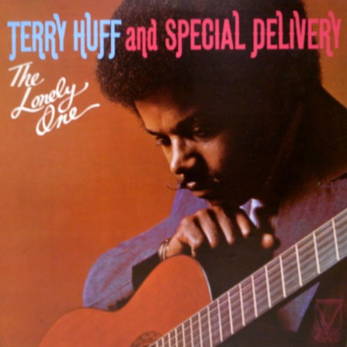 Terry Huff And Special Delivery ‎– The Lonely One