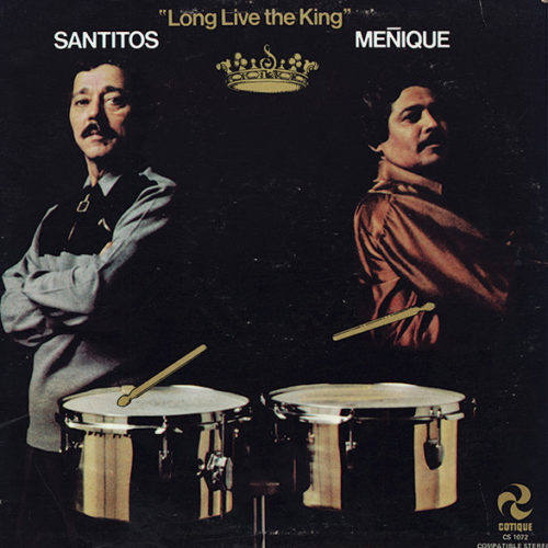 Santitos/Meñique-Long Live The King