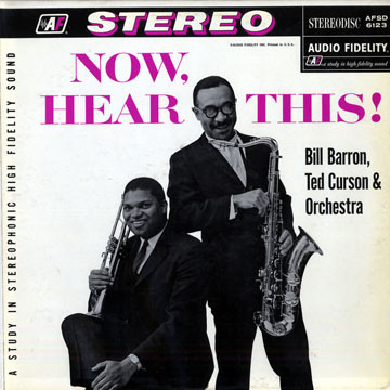 Bill Barron, Ted Curson-Now, Hear This!